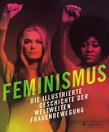 FeminismusDieIllustreGeschichte