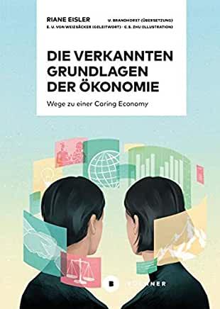 Die Verkannten Grundlagen der Ökonomie